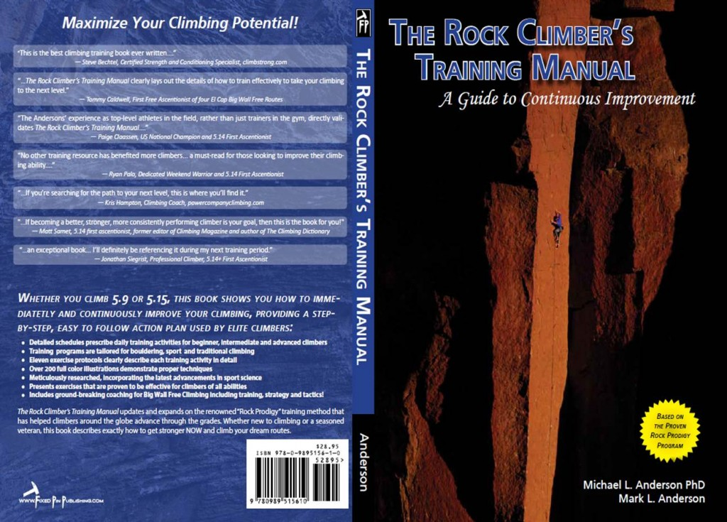 Rock Climber's Training Manual. The Bible for good living through 2015.